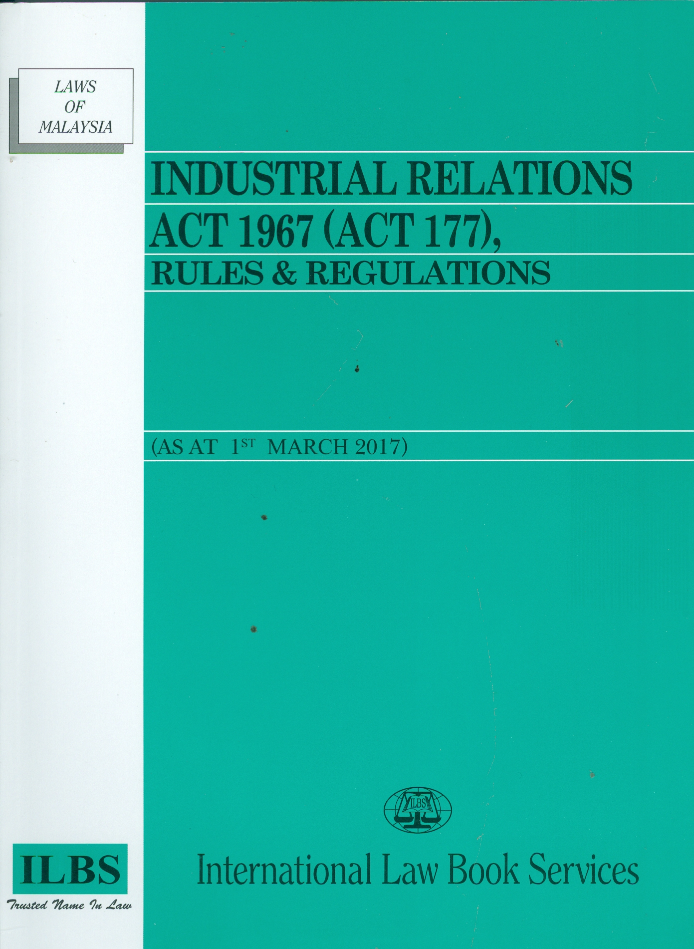 industrial relations act 1967 Industrial relations act 1967 the first thing that the industrial court has to consider is the question of whether there was in fact  industrial court of malaysia .